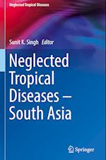 Neglected Tropical Diseases - South Asia (Neglected Tropical Diseases)