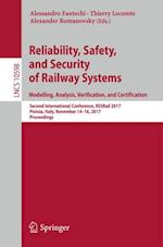 Reliability, Safety, and Security of Railway Systems. Modelling, Analysis, Verification, and Certification : Second International Conference, RSSRail