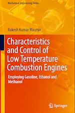 Characteristics and Control of Low Temperature Combustion Engines (MECHANICAL ENGINEERING SERIES)