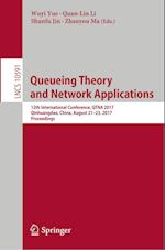 Queueing Theory and Network Applications : 12th International Conference, QTNA 2017, Qinhuangdao, China, August 21-23, 2017, Proceedings
