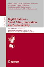 Digital Nations - Smart Cities, Innovation, and Sustainability : 16th IFIP WG 6.11 Conference on e-Business, e-Services, and e-Society, I3E 2017, Delh