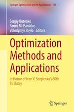 Optimization Methods and Applications : In Honor of Ivan V. Sergienko's 80th Birthday