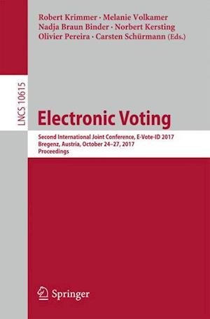 Electronic Voting : Second International Joint Conference, E-Vote-ID 2017, Bregenz, Austria, October 24-27, 2017, Proceedings
