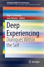 Deep Experiencing (SpringerBriefs in Psychology)