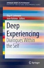 Deep Experiencing (SpringerBriefs in Psychology)