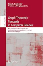 Graph-Theoretic Concepts in Computer Science : 43rd International Workshop, WG 2017, Eindhoven, The Netherlands, June 21-23, 2017, Revised Selected Pa
