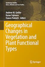 Geographical Changes in Vegetation and Plant Functional Types (Geobotany Studies)