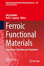 Ferroic Functional Materials (CISM International Centre for Mechanical Sciences, nr. 581)