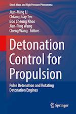 Detonation Control for Propulsion : Pulse Detonation and Rotating Detonation Engines