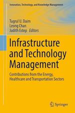 Infrastructure and Technology Management (Innovation, Technology, and Knowledge Management)