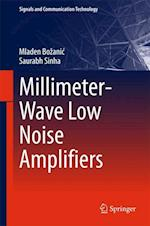 Millimeter-Wave Low Noise Amplifiers (Signals and Communication Technology)