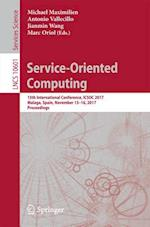 Service-Oriented Computing : 15th International Conference, ICSOC 2017, Malaga, Spain, November 13-16, 2017, Proceedings