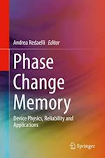Phase Change Memory : Device Physics, Reliability and Applications