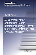 Measurement of the Antineutrino Double-Differential Charged-Current Quasi-Elastic Scattering Cross Section at MINERvA (Springer Theses)