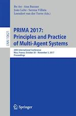 PRIMA 2017: Principles and Practice of Multi-Agent Systems (Lecture Notes in Computer Science, nr. 10621)
