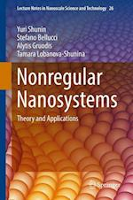 Nonregular Nanosystems : Theory and Applications