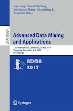Advanced Data Mining and Applications : 13th International Conference, ADMA 2017, Singapore, November 5-6, 2017, Proceedings