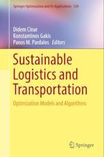 Sustainable Logistics and Transportation : Optimization Models and Algorithms