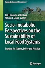 Socio-Metabolic Perspectives on the Sustainability of  Local Food Systems (Human-Environment Interactions, nr. 7)