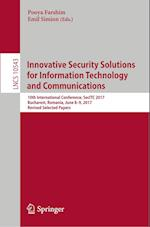 Innovative Security Solutions for Information Technology and Communications : 10th International Conference, SecITC 2017, Bucharest, Romania, June 8-9