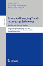 Future and Emerging Trends in Language Technology. Machine Learning and Big Data : Second International Workshop, FETLT 2016, Seville, Spain, November