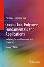 Conducting Polymers, Fundamentals and Applications : Including Carbon Nanotubes and Graphene