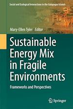 Sustainable Energy Mix in Fragile Environments (Social and Ecological Interactions in the Galapagos Islands)