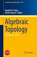 Algebraic Topology : VIASM 2012-2015
