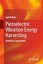 Piezoelectric Vibration Energy Harvesting : Modeling & Experiments