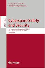 Cyberspace Safety and Security : 9th International Symposium, CSS 2017, Xi'an China, October 23-25, 2017, Proceedings