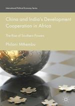 China and India's Development Cooperation in Africa (International Political Economy Series)