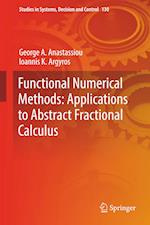 Functional Numerical Methods: Applications to Abstract Fractional Calculus
