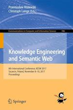 Knowledge Engineering and Semantic Web : 8th International Conference, KESW 2017, Szczecin, Poland, November 8-10, 2017, Proceedings