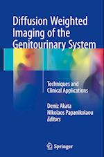 Diffusion Weighted Imaging of the Genitourinary System