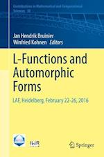 L-Functions and Automorphic Forms (Contributions in Mathematical and Computational Sciences, nr. 10)