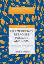 EU Emergency Response Policies and NGOs : Trends and Innovations