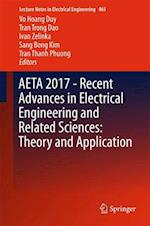 Aeta 2017 - Recent Advances in Electrical Engineering and Related Sciences (Lecture Notes in Electrical Engineering, nr. 465)