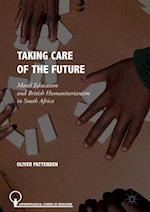 Taking Care of the Future (Anthropological Studies of Education)