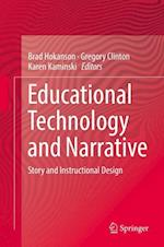 Educational Technology and Narrative : Story and Instructional Design