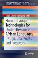 Human Language Technologies for Under-Resourced African Languages (Springerbriefs in Electrical and Computer Engineering)