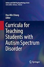 Curricula for Teaching Students with Autism Spectrum Disorder (Autism and Child Psychopathology Series)