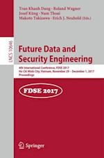 Future Data and Security Engineering : 4th International Conference, FDSE 2017, Ho Chi Minh City, Vietnam, November 29 - December 1, 2017, Proceedings