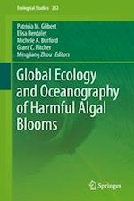 Global Ecology and Oceanography of Harmful Algal Blooms (ECOLOGICAL STUDIES, nr. 232)