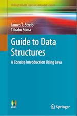 Guide to Data Structures (Undergraduate Topics in Computer Science)