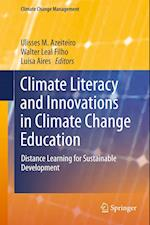 Climate Literacy and Innovations in Climate Change Education (Climate Change Management)