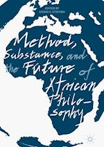 Method, Substance, and the Future of African Philosophy