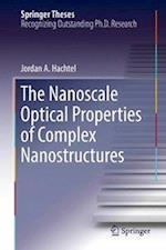 The Nanoscale Optical Properties of Complex Nanostructures