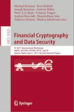 Financial Cryptography and Data Security : FC 2017 International Workshops, WAHC, BITCOIN, VOTING, WTSC, and TA, Sliema, Malta, April 7, 2017, Revised
