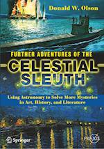 Further Adventures of the Celestial Sleuth (Springer Praxis Books)