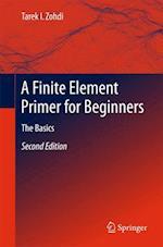 A Finite Element Primer for Beginners : The Basics